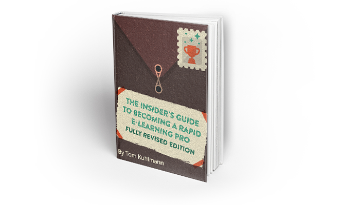 The Insider's Guide to Becoming a Rapid E-Learning Pro