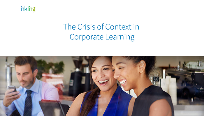 The Crisis of Context in Corporate Learning
