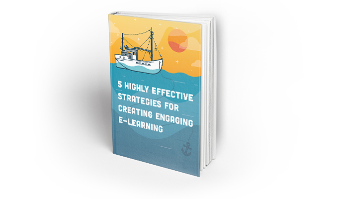 5 Highly Effective Strategies for Creating Engaging E-Learning