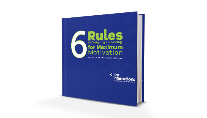 6 Rules to Designing e-Learning for Maximum Motivation