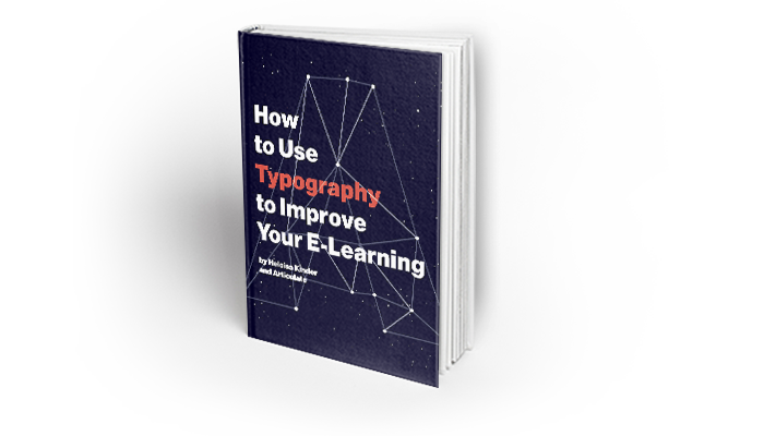 How to Use Typography to Improve Your E-Learning