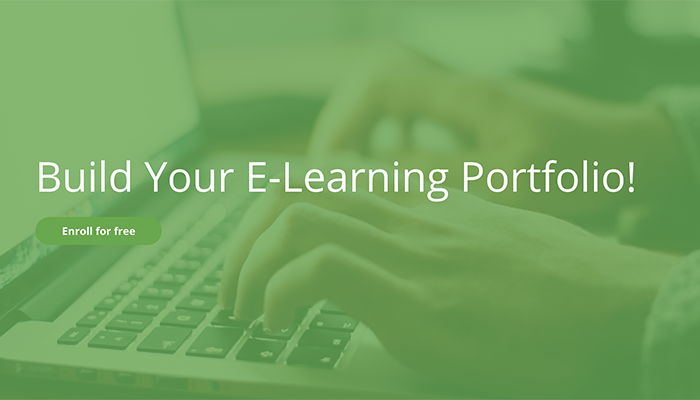 Build Your E-Learning Portfolio!